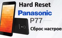 Panasonic P77 hard reset: сброс настроек за 5 минут