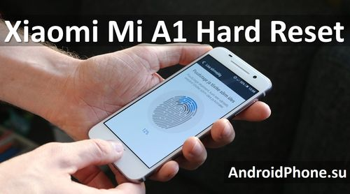 Чем Xiaomi порадует в начале декабря: Xiaomi Mi A1 Hard Reset и сброс настроек